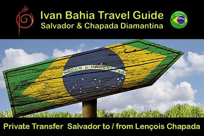 Private Transfer Salvador BA to Lençois (Chapada Diamantina)