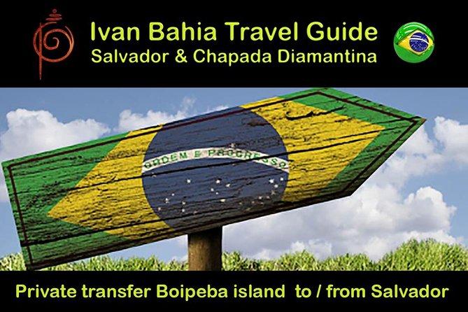 Private Transfer Morro de Sau Paulo island (pickup Valença) to Salvador da Bahia