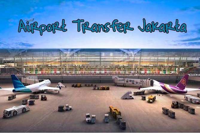 Private : Arrival International Airport Jakarta Transfer Hotel