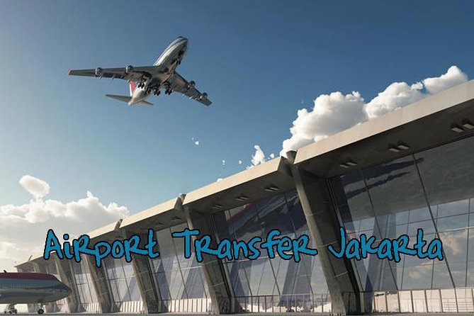 Transfer Hotel To Airport Jakarta