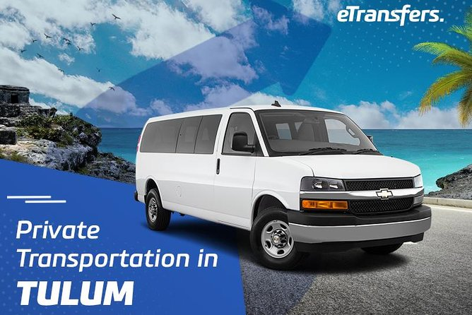 Tulum Private Transportation From-To Cancun Airport