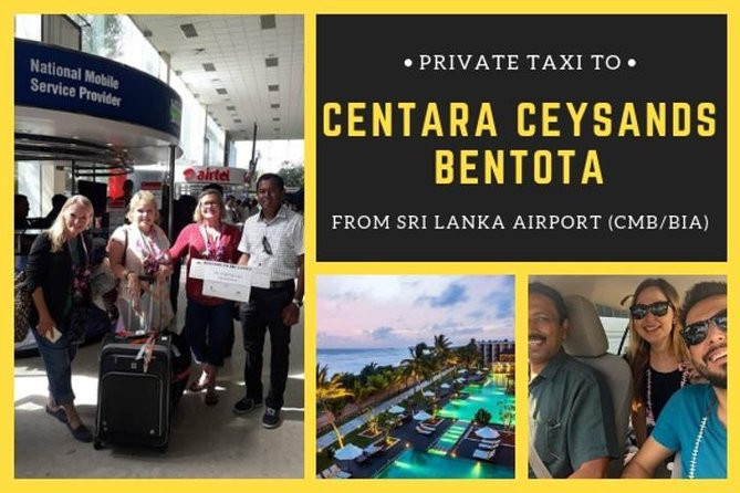 Private Taxi from Sri Lanka Airport (CMB-BIA) to Centara