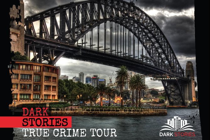 Sydney Dark Stories True Crime Tour