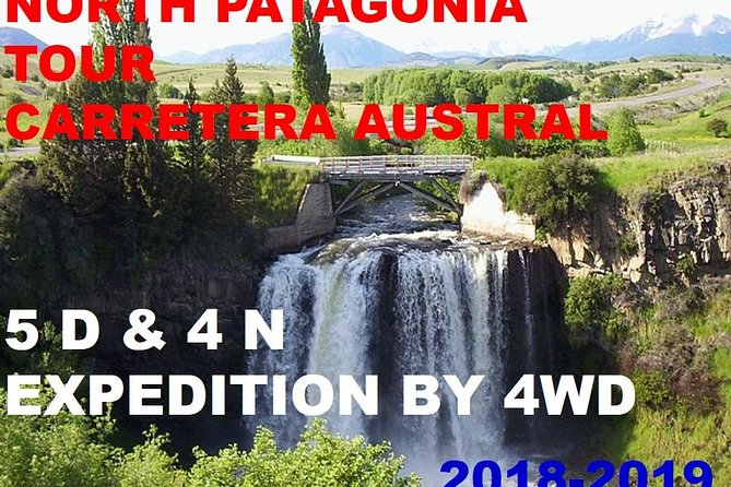 Northern Patagonia Chile Custom 5-Day Tour by 4WD