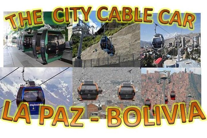 LA PAZ - BOLIVIA (CITY CABLE CAR)