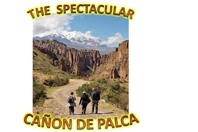 La Paz - and The Palca Canyon