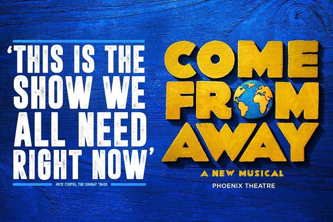 Come From Away in London
