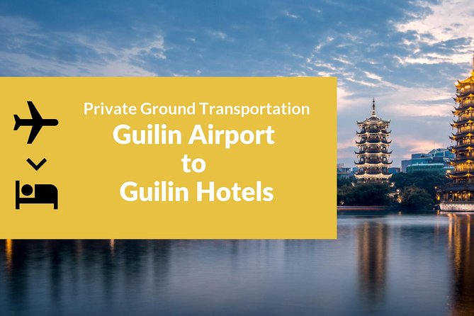 Private Airport Transportation Service from Guilin Airport to the City