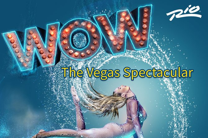 WOW - The Vegas Spectacular
