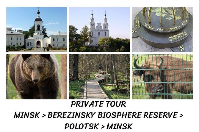 Minsk - Berezinsky Biosphere Reserve - Polotsk - Minsk