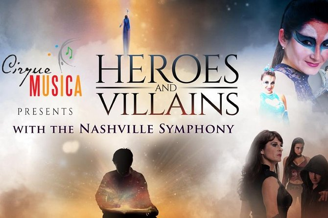 Cirque Musica: Heroes and Villains - Nashville Symphony at Ascend Amphitheater