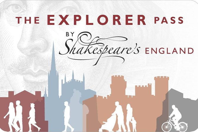 Shakespeare's England Explorer Pass - 2 Day Pass