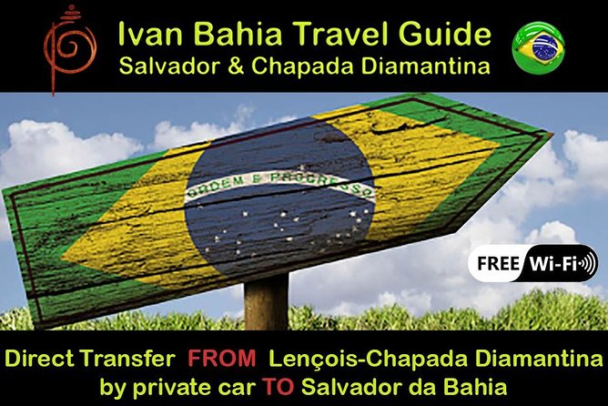 Private Transfer Lençois (Chapada Diamantina) to Salvador BA