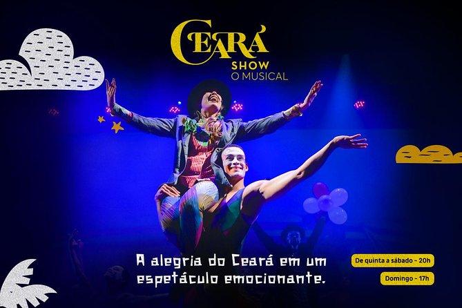 Ingresso para o Ceará Show - The Musical - Fortaleza