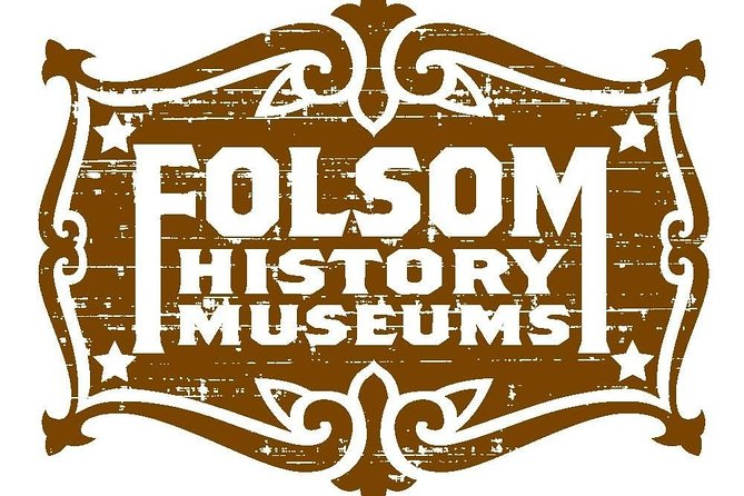 Skip the Line: Folsom History Museum Admission Ticket