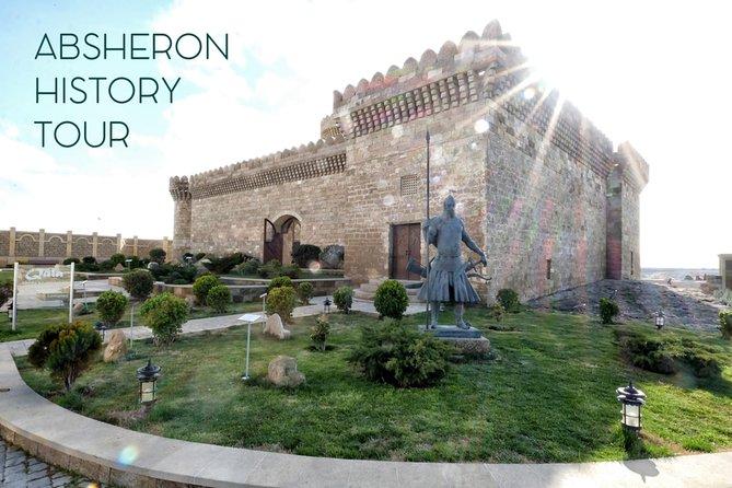 Absheron Peninsula history tour