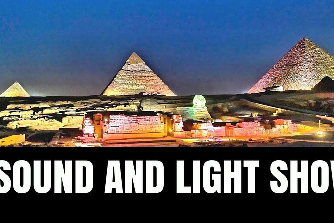 Sound & Light show at Giza Pyramids with dinner