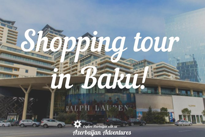Baku Shopping Tour