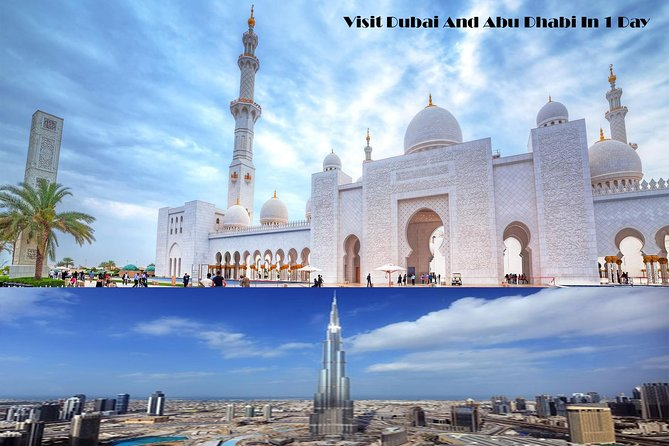 Abu Dhabi And Dubai City Tour Visit 2 Cities in 1 Day
