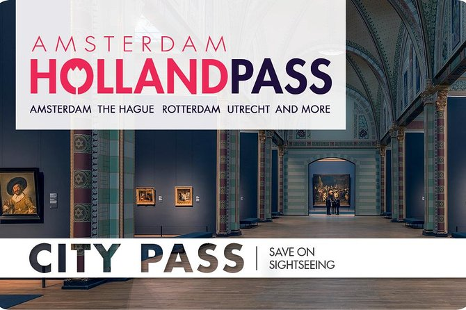Holland Pass: Best Deals in The Hague and Beyond