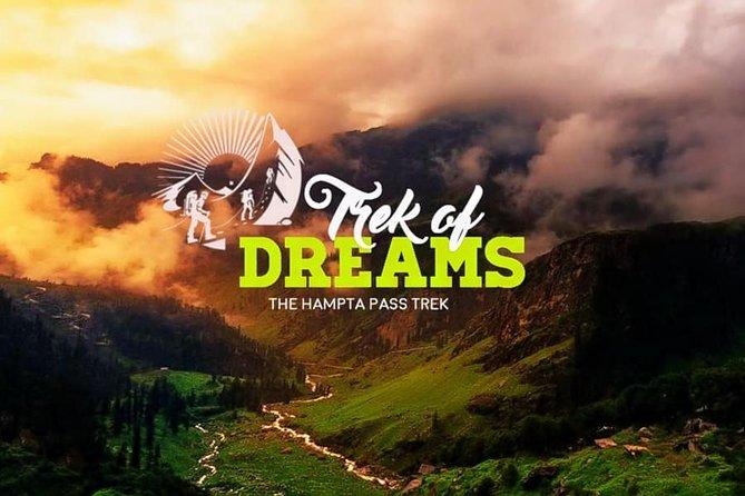 Hampta Pass Trek, Manali - Trek of Dreams
