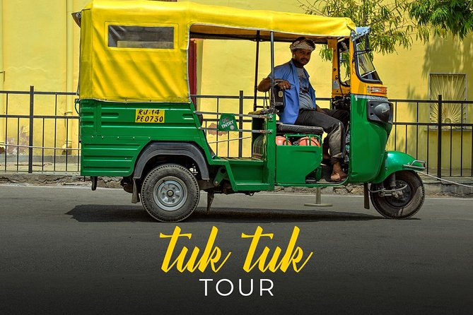 Tuk Tuk Tour of Jaipur - Once in a Lifetime Experience