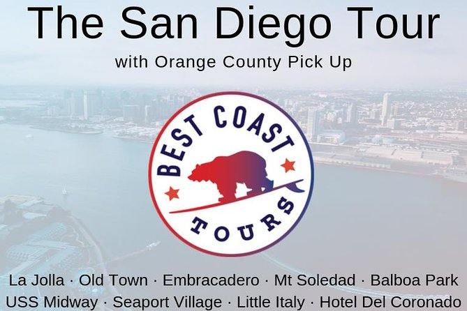 The San Diego Tour: La Jolla, Old Town, Gaslamp, Coronado from Orange County