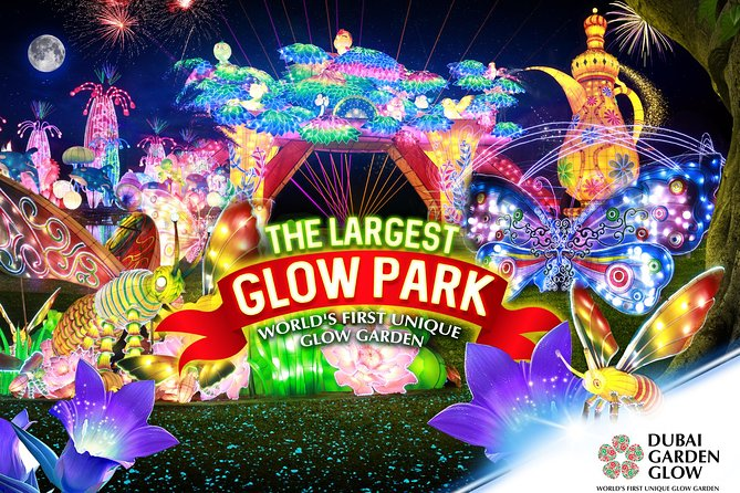 Hurry...3 Experiences 1 Amazing Place at Dubai Garden Glow