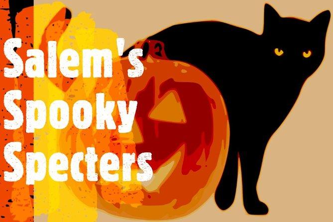 Salem's Spooky Specters (Ghost Tour)