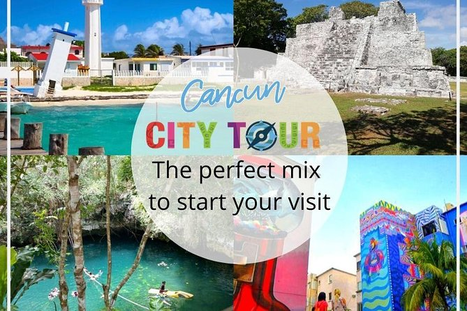 Discover the city - Cancun and surroundings tour
