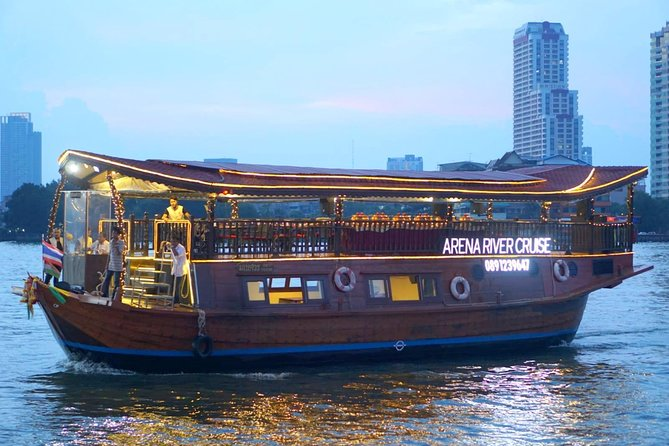 Test Arena River Cruise - Dinner on Chao Phraya River (transfer)