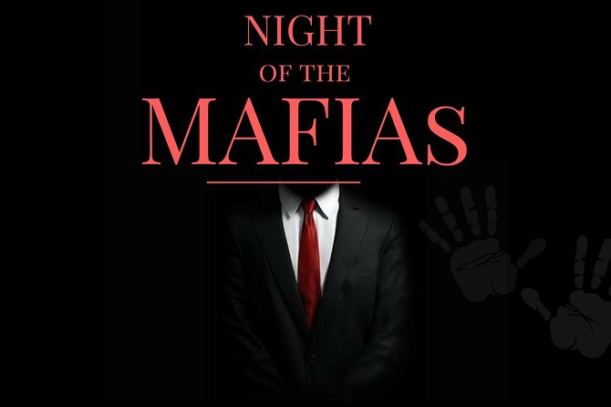 Night of the MAFIAS