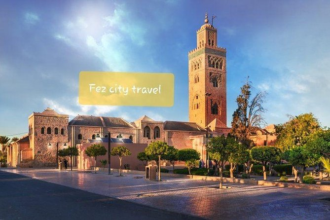 Excursion Fez Marrakech via the desert of Merzouga - 3 days and 2 nights