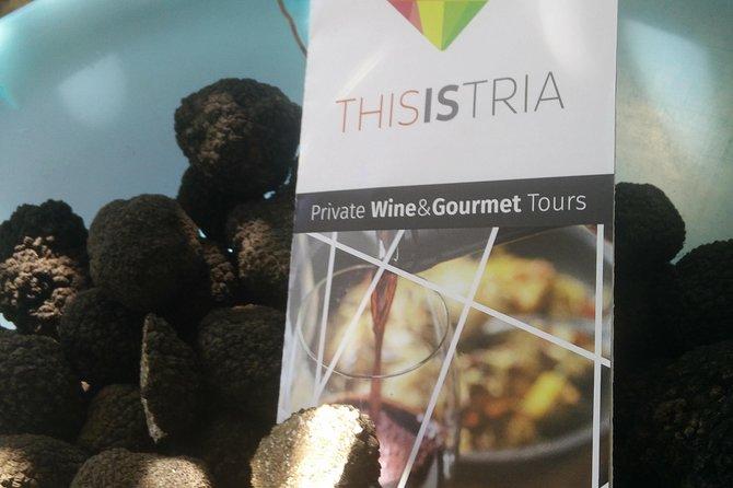 Truffle and wine / Taste of Istria from ROVINJ, PULA