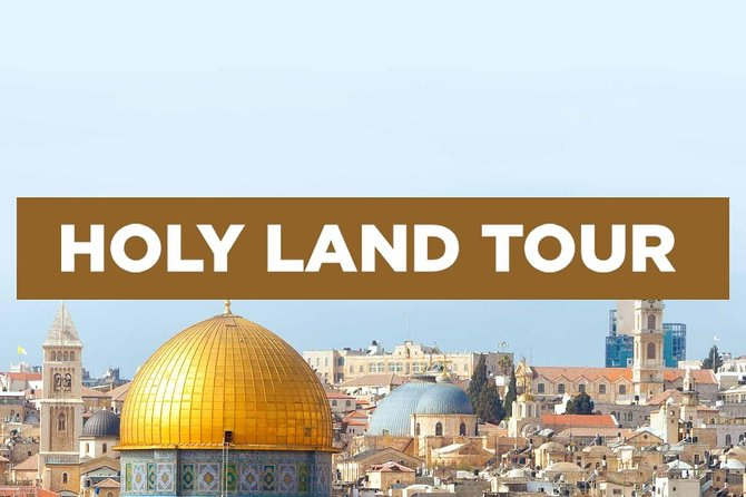 Tour to the Holy Land 8 D 7N Orthodox