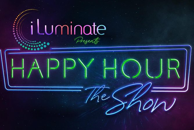 Happy Hour The Show by iLuminate at Planet Hollywood Hotel and Casino