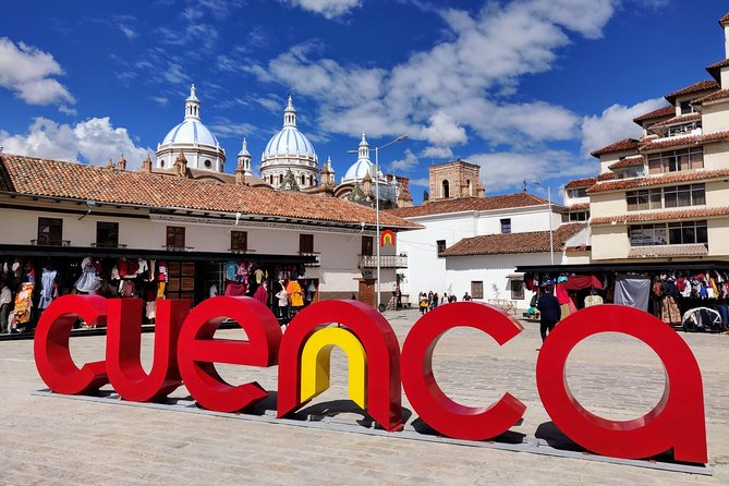 Private Colonial Cuenca Full Day Tour