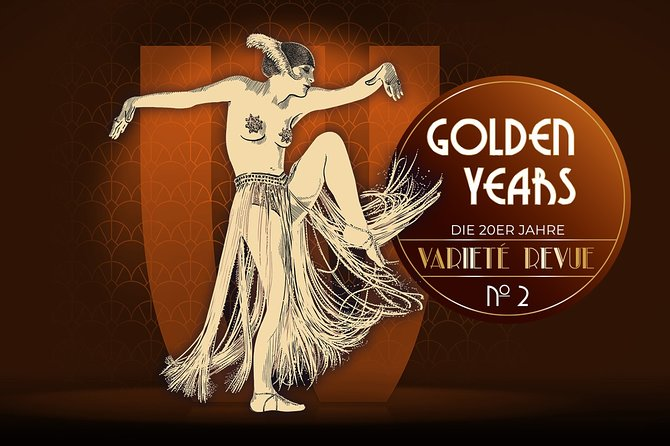 Golden Years - The 20s Variety Revue