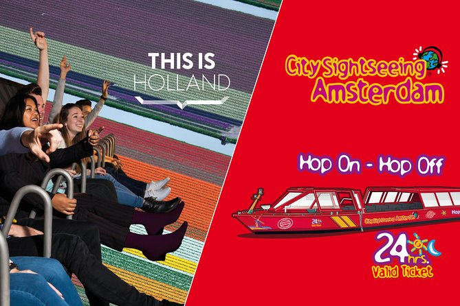 Amsterdam Combo: THIS IS HOLLAND & City Sightseeing Hop-On Hop-Off Boat