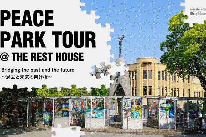 Peace Park Tour@REST HOUSE