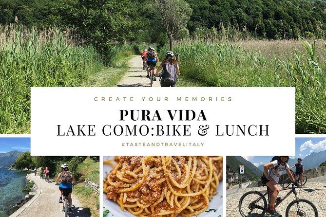 PURA VIDA - LAKE COMO: Bike & Lunch (Colico/Domaso)