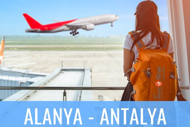 Alanya Resorts to Antalya Airport Shuttle Transfer