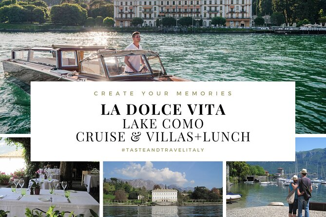 LA DOLCE VITA - LAKE COMO: Cruise & Villas + Lunch