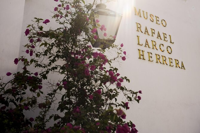 Larco Museum with Lunch at Café del Museo Restaurant