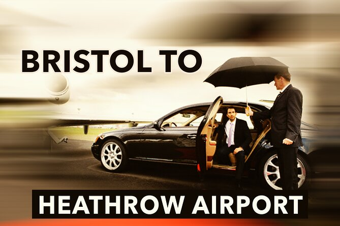 Bristol to Heathrow Airport private taxi transfers