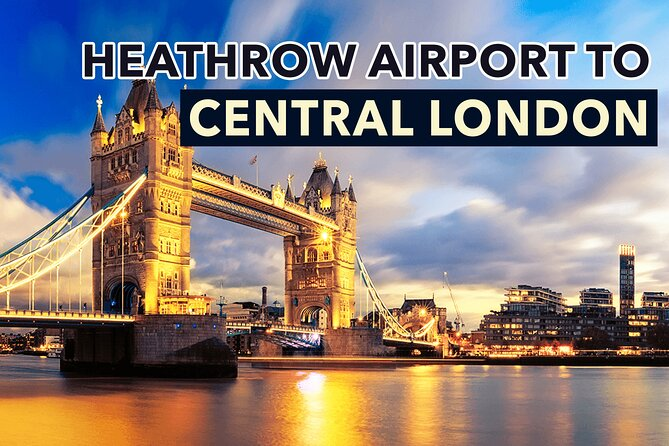 Heathrow Airport to Central London Private Transfers