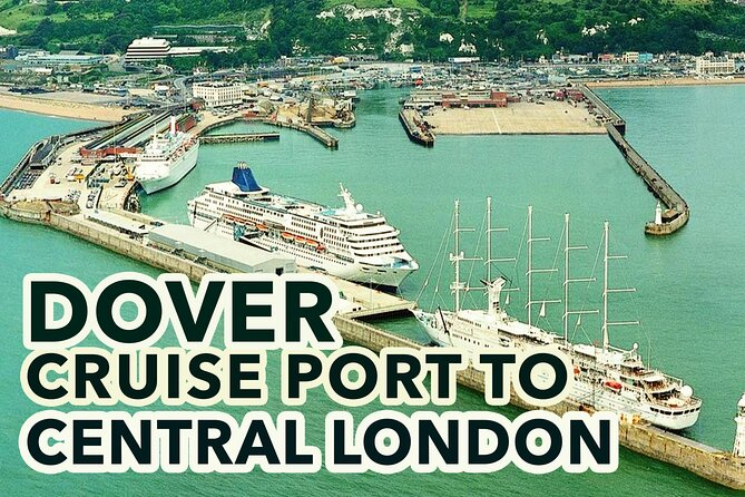 Dover Cruise Port to Central London Private Transfer Service