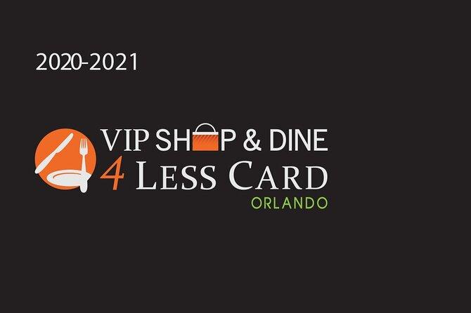 Orlando VIP Shop & Dine 4Less Card