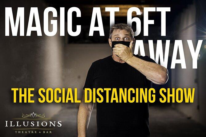 Magic at 6FT AWAY @ Illusions Theatre & Bar!