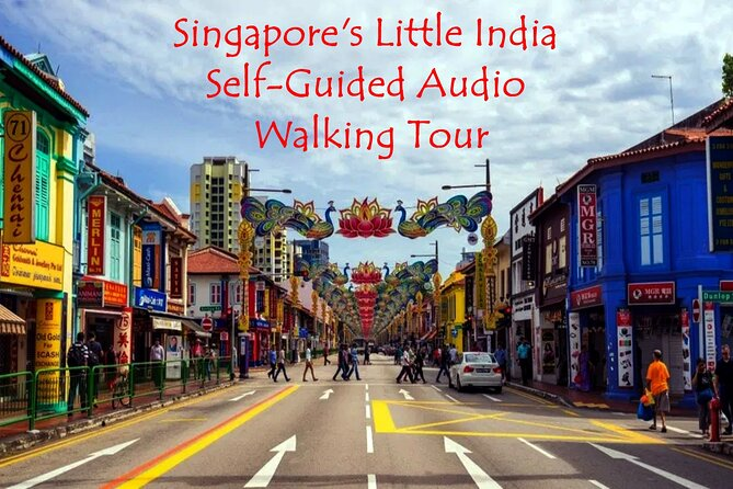 Singapore's Little India Self-Guided Audio Tour